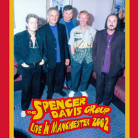Spencer Davis Group - Live in Manchester 2002