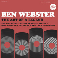 Ben Webster - The Art Of A Legend