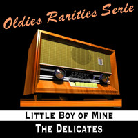 The Delicates - Little Boy of Mine
