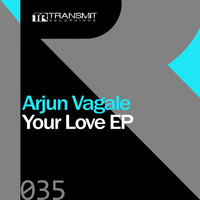 Arjun Vagale - Your Love EP