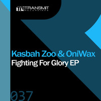 Kasbah Zoo & OniWax - Fighting For Glory EP