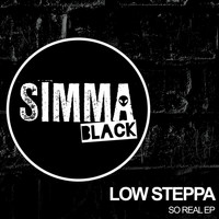 Low Steppa - So Real EP