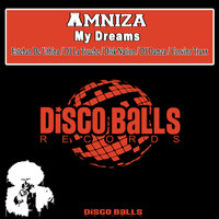 Amniza - My Dreams