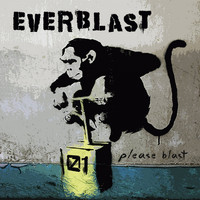 Everblast - Please Blast EP