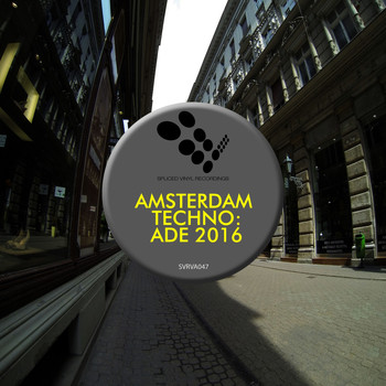 Various Artists - Amsterdam Techno: ADE 2016