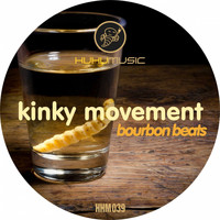 Kinky Movement - Bourbon Beats