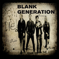 Blank Generation - Work or Die