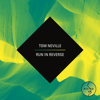 Tom Neville - Run In Reverse