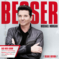 Michael Morgan - Besser (Deluxe Edition)