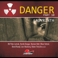 Danger - Part 10: Labyrinth