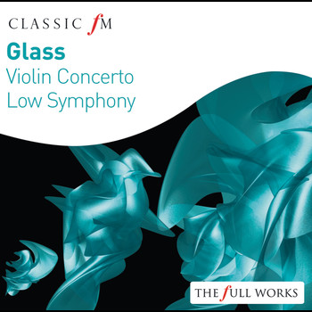 Vienna Philharmonic Orchestra / Christoph von Dohnanyi / Dennis Russell Davies / The Brooklyn Philharmonic Orchestra / Gidon Kremer - Glass: Violin Concerto: Low Symphony