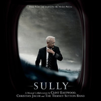 Clint Eastwood - Sully (Music From And Inspired By The Motion Picture)