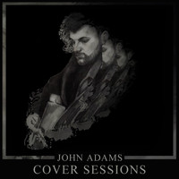 John Adams - Cover Sessions (Live)