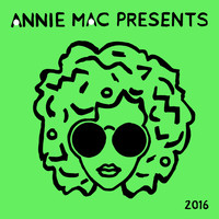Annie Mac - Annie Mac Presents 2016 (Explicit)