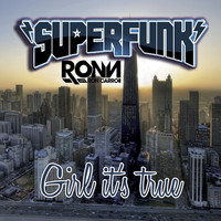 Superfunk - Girl It's True (Freischwimmer Remix)