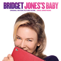 Craig Armstrong - Bridget Jones's Baby (Original Motion Picture Score)