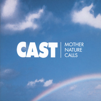 Cast - Mother Nature Calls