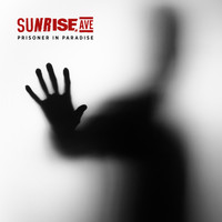 Sunrise Avenue - Prisoner In Paradise