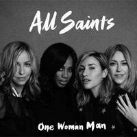 All Saints - One Woman Man (Remixes)