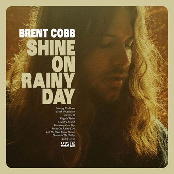 Brent Cobb - Shine On Rainy Day