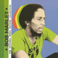 Bob Marley - The Original Music Factory Collection, Bob Marley