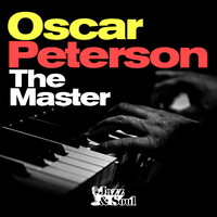 Oscar Peterson - Oscar Peterson - The Piano Master (By Jazz & Soul)