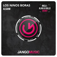 Alsahm - Los Ninos Boras (Including Alaia & Gallo Remix)