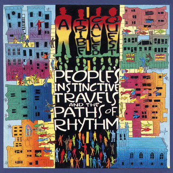 A Tribe Called Quest - Peoples' Instinctive Travels & the Paths of Rhythm