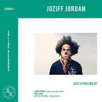 Joziff Jordan - Just A Feeling EP