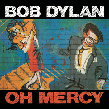 Image result for bob dylan oh mercy