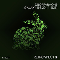 Dropfaraonz - Galaxy (98.20.11 Edit)