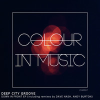 Deep City Groove - Down In Front EP