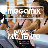 Various Artists - Megamix Fitness Hits Dance for Mid-Tempo (25 Tracks Non-Stop Mixed Compilation for Fitness & Workout)