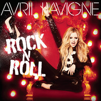 Avril Lavigne - Rock N Roll (Explicit)