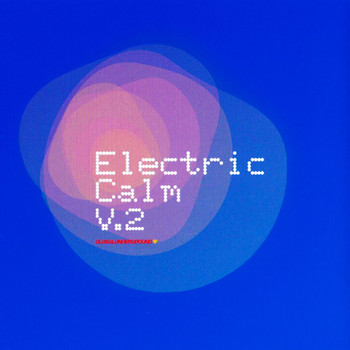 Various Artists - Global Underground - Electric Calm Vol. 2