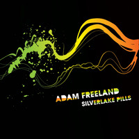 Adam Freeland - Silverlake Pills