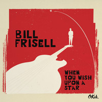 Bill Frisell - The Shadow of Your Smile