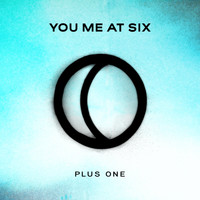 You Me At Six - Plus One