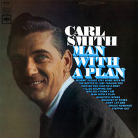 Carl Smith - Man with a Plan