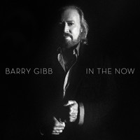 Barry Gibb - In The Now