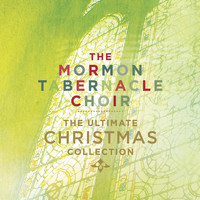 The Mormon Tabernacle Choir - The Ultimate Christmas Collection
