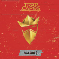 Trap Capos & Noriel - Trap Capos: Season 1 (Explicit)