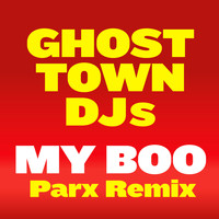 Ghost Town DJs - My Boo (Parx Remix)