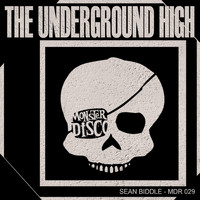 Sean Biddle - The Underground High