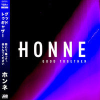 Honne - Good Together (Remixes)