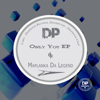 Maplanka Da Legend - Only You EP