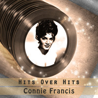 Connie Francis - Hits over Hits