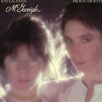 Kate & Anna McGarrigle - Pronto Monto (Remastered)