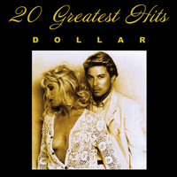 Dollar - 20 Greatest Hits (Rerecorded)
