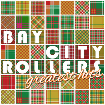 Bay City Rollers - The Bay City Rollers Greatest Hits (Rerecorded)